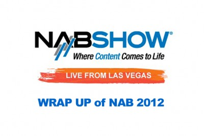 NAB2012_Wrap_Up